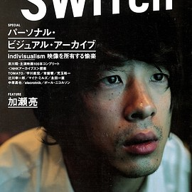 SWITCH PUBLISHING - SWITCH Vol.22 No.2 ([SPECIAL]パーソナル・ビジュアル・アーカイブ[FEATURE]加瀬亮)