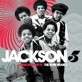JACKSON 5 - Come & Get It: Rare Pearls (2CD+LP)