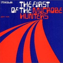 stereolab - First of the Microbe Hunters