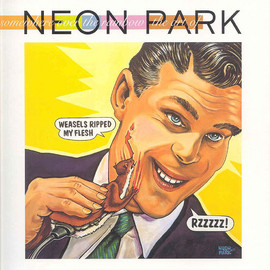 NEON PARK - Somewhere over the Rainbow: The Art of Neon Park