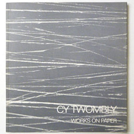 Cy Twombly - Works on Paper January 8-30, 1988