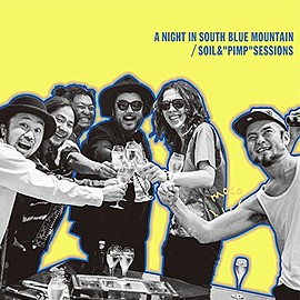 """SOIL&""""PIMP""""SESSIONS - A NIGHT IN SOUTH BLUE MOUNTAIN"""
