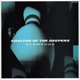 COALTAR OF THE DEEPERS - SUBMERGE [12 inch Analog]