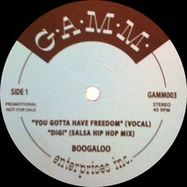 Boogaloo - You Gotta Have Feedom / G.A.M.M.