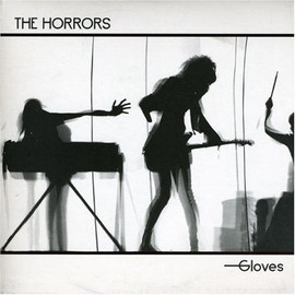 The Horrors - Gloves [7 inch Analog]
