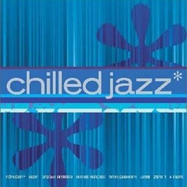 Various Artists - Chilled Jazz