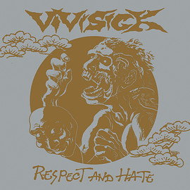 VIVISICK - RESPECT AND HATE