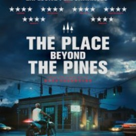Derek Cianfrance - Place Beyond the Pines