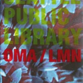 OMA / LMN (Verb Monography) - Seattle Public Library: OMA / LMN (Verb Monography)