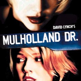 David Lynch - Mulholland Dr.