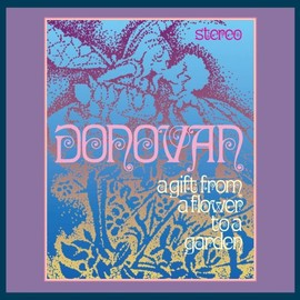 Donovan - A Gift from a Flower to a Gard