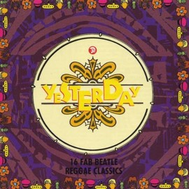 Various Artists - Yesterday-16 Fab Beatle Reggae Classics