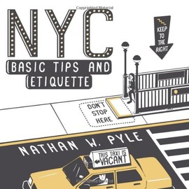 Nathan W. Pyle - NYC Basic Tips and Etiquette