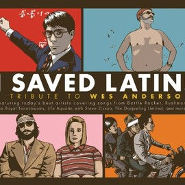 Various Artists - I Saved Latin: Tribute to Wes Anderson