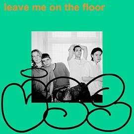 LISS - Leave me on the floor