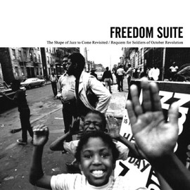 V.A - FREEDOM SUITE-The Shape of Jazz to Come Revisited/Requiem for Soldiers of October Revolution