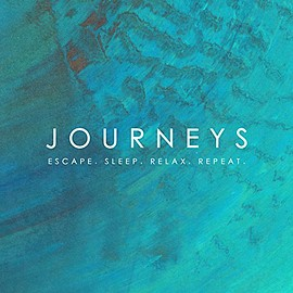 Various Artists - Journeys - Escape. Sleep. Relax. Repeat.