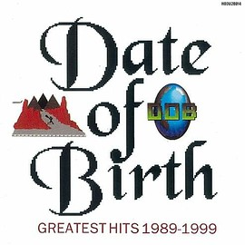 DATE OF BIRTH - GREATEST HITS 1989-1999