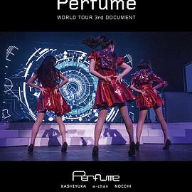 Perfume - WE ARE Perfume -WORLD TOUR 3rd DOCUMENT ポスター