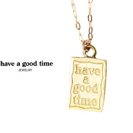 have a good time - JEWELRY