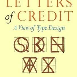 Walter Tracy - Letters of Credit: A View of Type Design