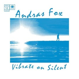 Andras Fox - Vibrate On Silent