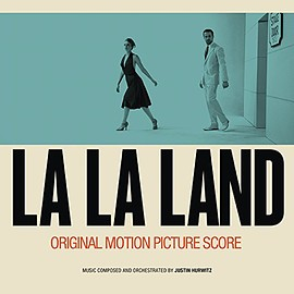 Justin Hurwitz - La La Land: Original Motion Picture Score