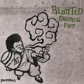 BUDAMUNK - BLUNTED-MONKEY-FIST