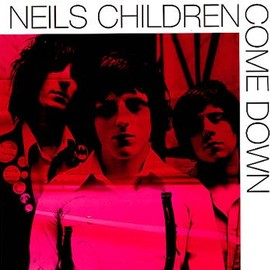 Neils Children - Come Down/How Does It Feel Now [7 inch Analog]