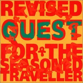 A Tribe Called Quest - Revised Quest for the Seasoned