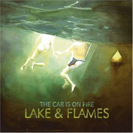 the car is on fire - Lake&Flames