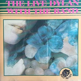 Bob Dylan - The Live Dylan With The Band