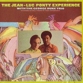 The Jean-Luc Ponty Experience with the George Duke Trio - The Jean-Luc Ponty Experience