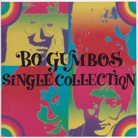 BO GUMBOS - BO GUMBOS SINGLE COLLECTION