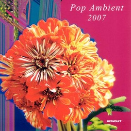 Various Artists - Pop Ambient 2007