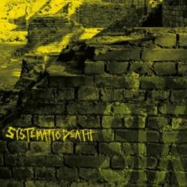 Systematic Death - Systema-Six