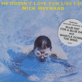 Nick Heyward - He doesn't love you like I do [Single-CD]