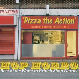 Guy Swillingham - Shop Horror: The Best of the Worst in British Shop Names
