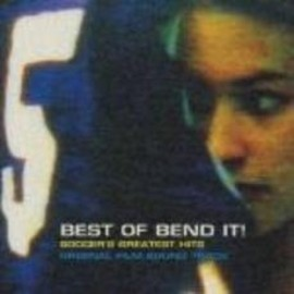 Various Artists - Best of Bend It! / Soccer's Greatest Hits