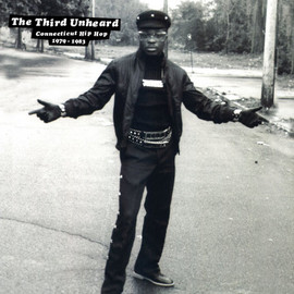 Various Artists - The Third Unheard: Connecticut Hip Hop 1979-1983 - Vinyl