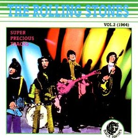 The Rolling Stones - Super Precious Tracks Vol. 2 (1964)