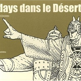 Moebius - 40 days dans le desert/ 40 Days in the Desert