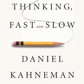 Daniel Kahneman (著) - Thinking, Fast and Slow