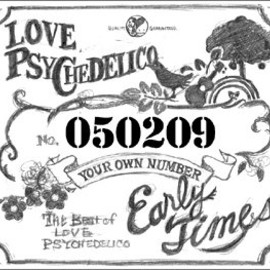 LOVE PSYCHEDELICO - Early Times (特殊パッケージ仕様 初回限定盤)