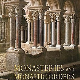 Kristina Krueger, Rainer Warland, Achim Bednorz - Monasteries and Monastic Orders: 2000 Years of Christian Art and Culture