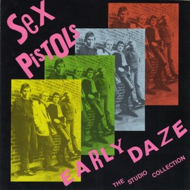 Sex Pistols - Early Daze - The Studio Collection