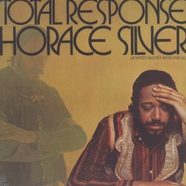 Horace Silver - Total Responce