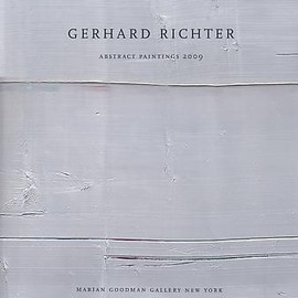 Gerhard Richter - Abstract Paintings 2009  /Marian Goodman Gallery