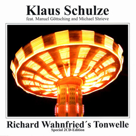 Klaus Schulze feat. Manuel Göttsching and Michael Shrieve - Richard Wahnfried's Tonwelle / Klaus Schulze feat. Manuel Göttsching and Michael Shrieve