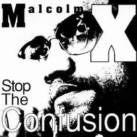 """Malcolm X - """"Stop The Confusion"""" (12"""")"""